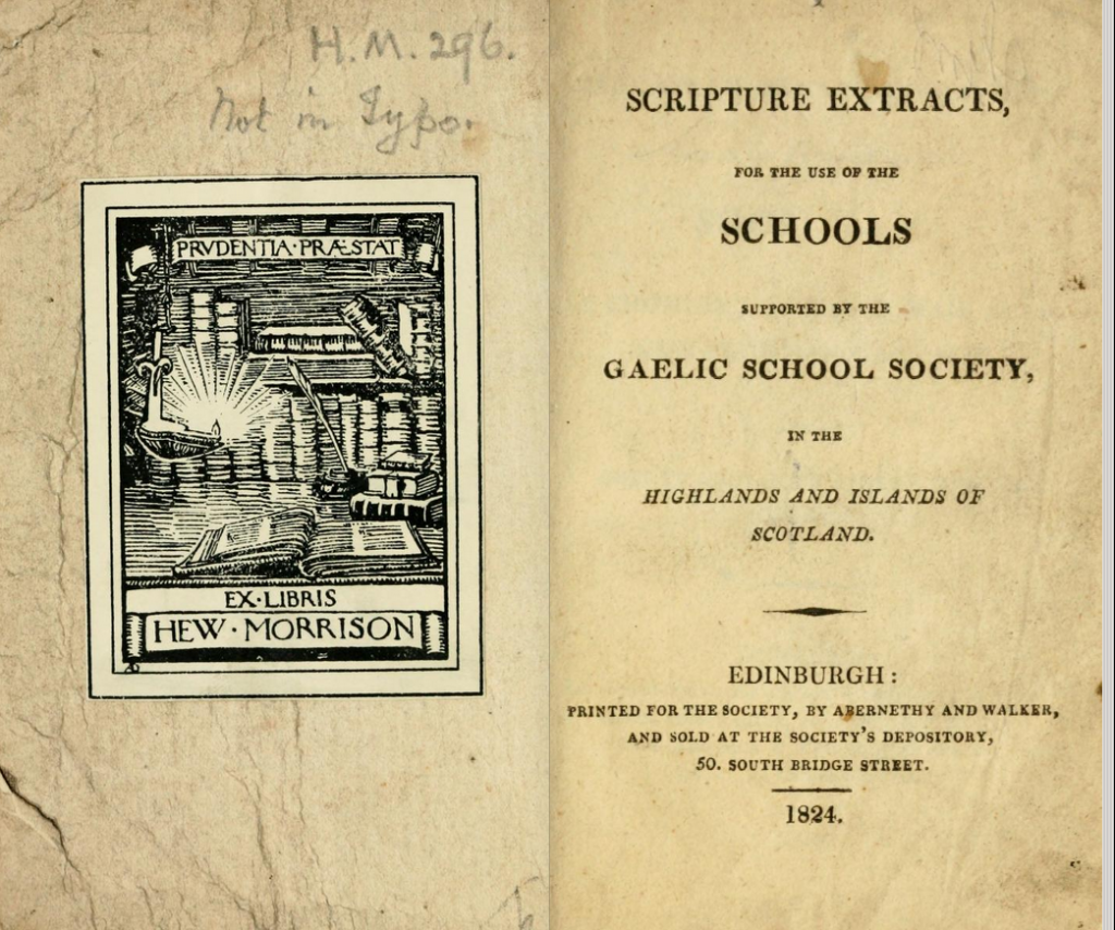 Title page of the book Scripture extracts : for the use of the schools supported by the Gaelic School Society in the Highlands and Islands in Scotland. Published in Edinburgh for the Society in 1824.